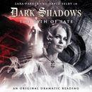 6: The Path of Fate (Audiodrama Unabridged)/Dark Shadows