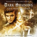 5: The Skin Walkers (Audiodrama Unabridged)/Dark Shadows
