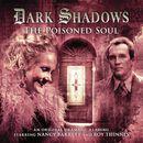 19: The Poisoned Soul (Unabridged)/Dark Shadows