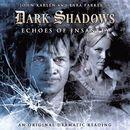 8: Echoes of Insanity (Audiodrama Unabridged)/Dark Shadows