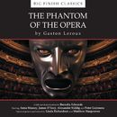 The Phantom of the Opera (Unabridged)/The Phantom of the Opera