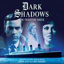 33: The Phantom Bride (Unabridged)/Dark Shadows