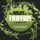 The Night of the Triffids (Audiodrama Unabridged)/Simon Clark