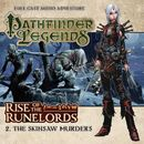 2: The Skinsaw Murders (Audiodrama Unabridged)/Pathfinder Legends - Rise of the Runelords