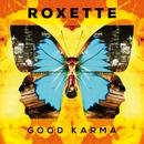 Good Karma/Roxette