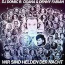 Wir sind Helden der Nacht/DJ Domic