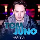 99 mal/Tom Juno