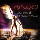 Fly Away 2.0/Jay Neero
