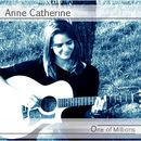 One of Millions/Anne Catherine