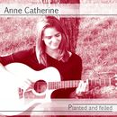 Planted and Felled/Anne Catherine