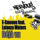 Deja Vu (feat. Latanza Waters)/E-Smoove