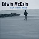 Far From Over/Edwin McCain