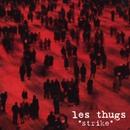 Strike/Les Thugs