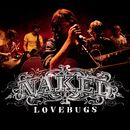 Naked/Lovebugs