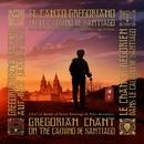El Canto Gregoriano en el Camino de Santiago (2016 Remastered Version)/Coro de Monjes del Monasterio Benedictino de Santo Domingo de Silos
