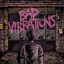 Bad Vibrations (Deluxe Edition)/A Day To Remember