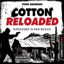 Cotton Reloaded, Folge 45: Nirgendwo in New Mexico/Jerry Cotton