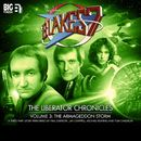 The Liberator Chronicles - The Armageddon Storm, Vol. 3 (Audiodrama Unabridged)/Blake's 7