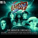 The Liberator Chronicles, Vol. 2 (Audiodrama Unabridged)/Blake's 7