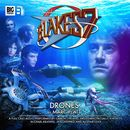 The Classic Adventures 1-3: Drones (Audiodrama Unabridged)/Blake's 7