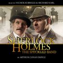 The Speckled Band (Audiodrama Unabridged)/Sherlock Holmes