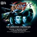 The Liberator Chronicles, Volume 11 (Unabridged)/Blake's 7