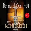Das letzte Königreich - Teil 1 der Wikinger-Saga (Gekürzte Lesung)/Bernard Cornwell