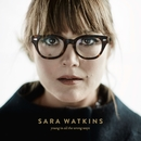 Young In All The Wrong Ways/Sara Watkins