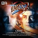 The Classic Adventures 1-6: Caged (Audiodrama Unabridged)/Blake's 7