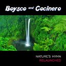 Nature's Hymn (Remixes)/Boysco & Cocinero