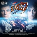 The Classic Adventures, 2.1: Scimitar (Unabridged)/Blake's 7