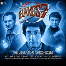 The Liberator Chronicles, Vol. 1 (Audiodrama Unabridged)/Blake's 7