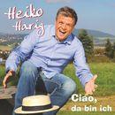 Ciao, da bin ich/Heiko Harig