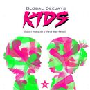 Kids (Danny Marquez & Steve Wish Remix)/Global Deejays