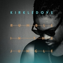Rumble In The Jungle/Kirkledove