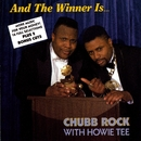 And The Winner Is... (with Hitman Howie Tee)/Chubb Rock