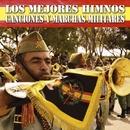 Los Mejores Himnos, Canciones y Marchas Militares/Banda Militar de Madrid