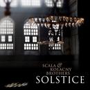 Solstice/Scala & Kolacny Brothers