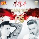 Mala (feat. Rasel)/Marango & Rasel