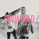 Wir sind zuhaus/FRIDA GOLD
