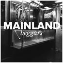 Beggars/Mainland