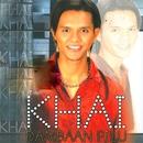 Dambaan Pilu/Khai