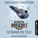 Im Namen der Ehre - Der Aufstieg Manticores - Manticore-Reihe 1 (Ungekürzt)/David Weber