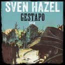 Gestapo - Sven Hazels krigsromane 5 (uforkortet)/Sven Hazel
