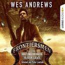 Frontiersmen: Höllenflug nach Heaven's Gate/Wes Andrews