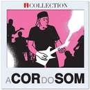 A Cor do Som - iCollection/A Cor do Som