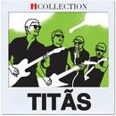 Titãs - iCollection/Titãs