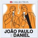 João Paulo & Daniel - iCollection/João Paulo & Daniel