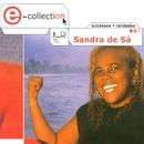 E-Collection/Sandra de Sá