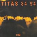 84 94 - Volume 1/Titãs